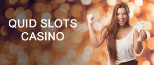 a girl cheer to quid slots casino