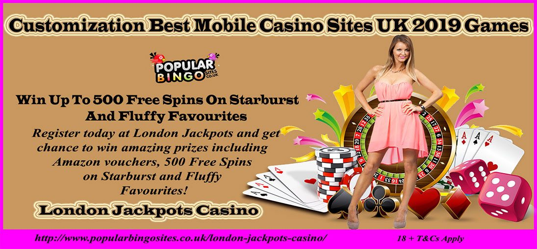 Best Mobile Casino Sites UK 2019